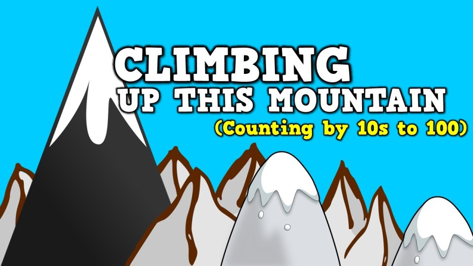 Climbing Up This Mountain (Counting by 10s up to 100)