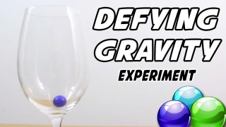 Defying Gravity Experiment