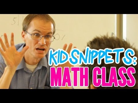 "Kid Snippets: ""Math Class"" (Imagined by Kids)"