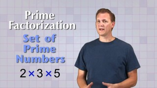 Math Antics – Prime Factorization