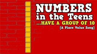 Numbers in the Teens (Have a Group of 10)- [a place value song for kids]