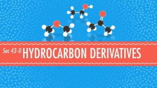 Hydrocarbon Derivatives – Crash Course Chemistry #43