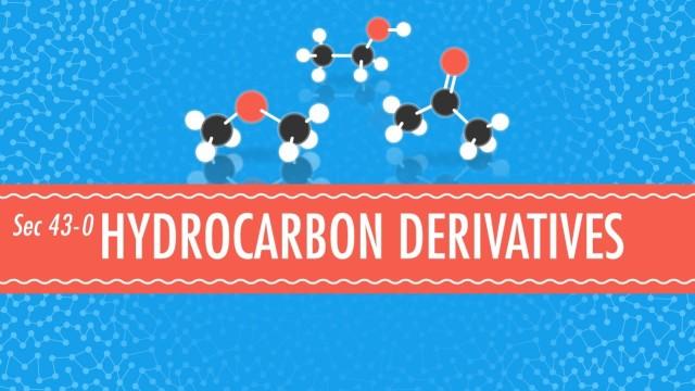 Hydrocarbon Derivatives – Crash Course Chemistry #43