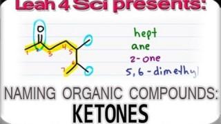 Naming Ketones Using IUPAC Nomenclature – Organic Chemistry tutorial by Leah4sci