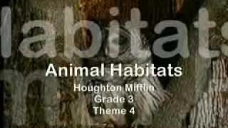 Grade 3, Theme 4, Animal Habitats.wmv
