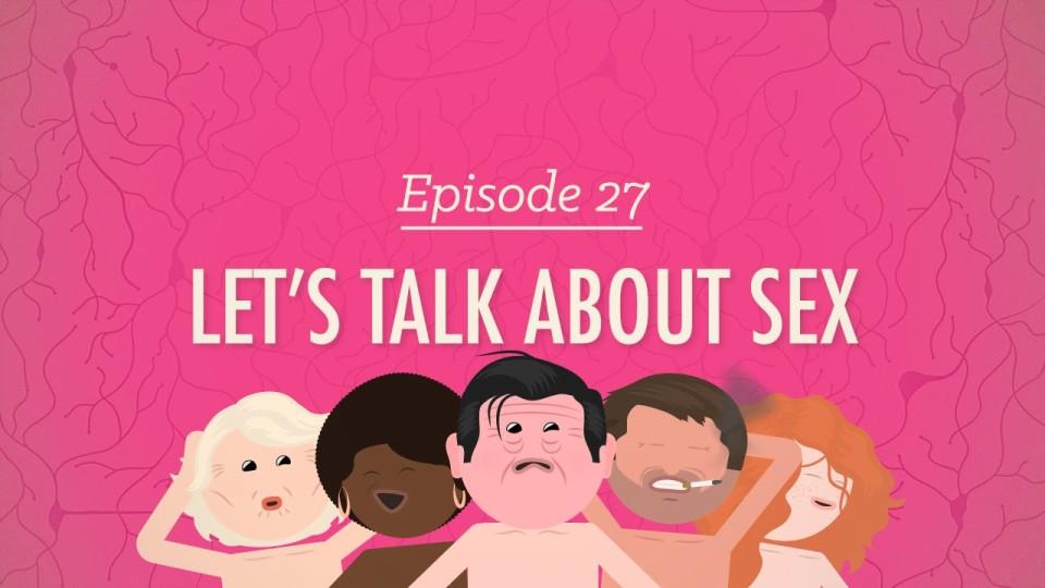 Let's Talk About Sex: Crash Course Psychology #27