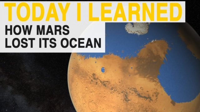 TIL: Why Mars's Ocean Disappeared | Today I Learned