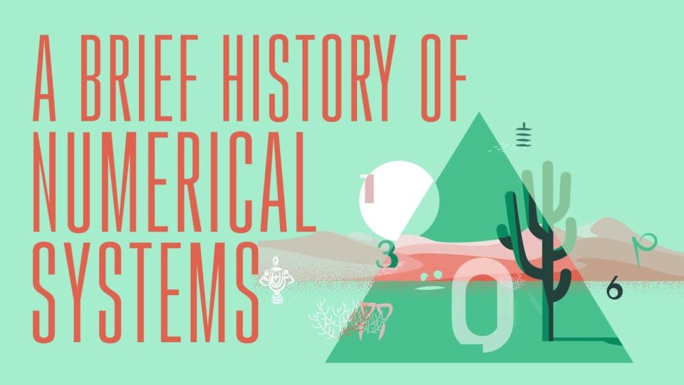 A brief history of numerical systems – Alessandra King