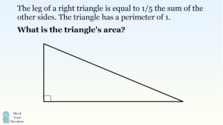 A Special Right Triangle – Can You Solve For Its Area?