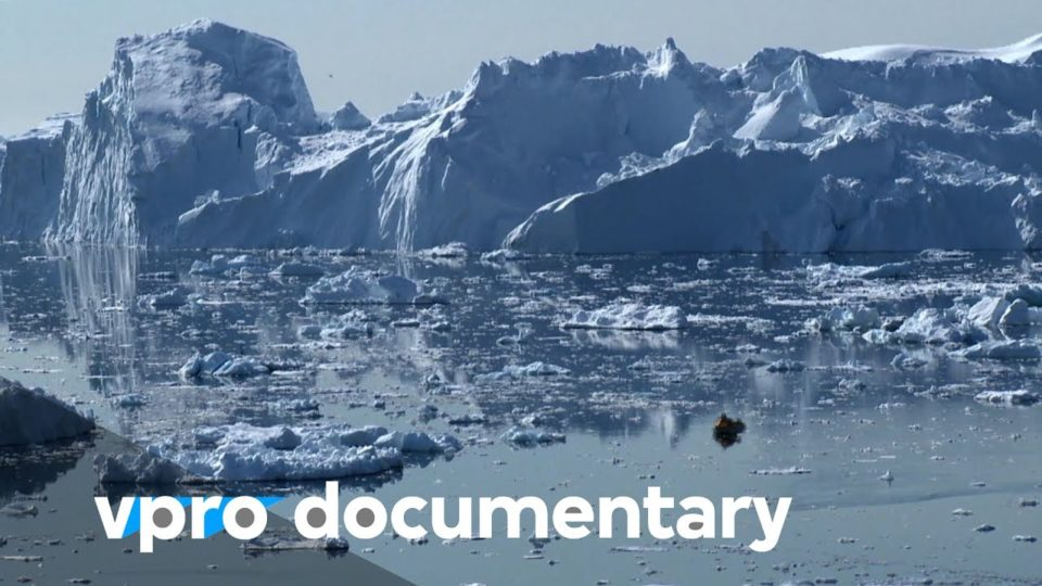 The Anthropocene: The age of mankind – (VPRO documentary – 2017)
