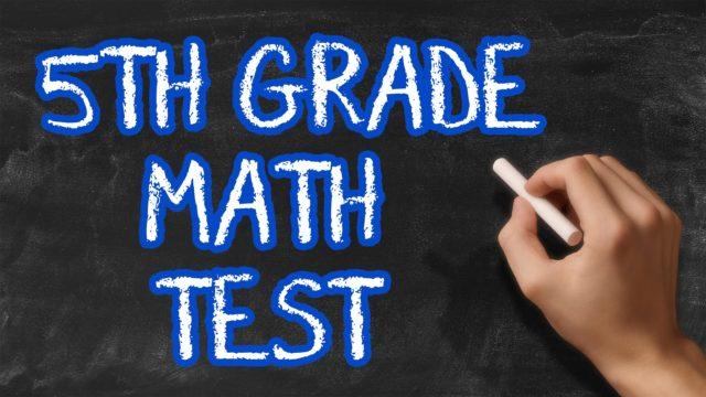 Can You Pass 5th Grade Math? – 90% fail