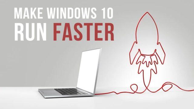 Make Windows 10 Faster (2018)