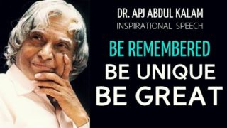 'Be Unique.Be Remembered' – APJ Abdul Kalam Inspirational Speech video | Career | Eternal Explorer