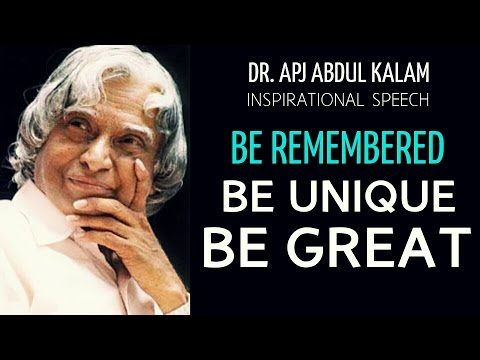 'Be Unique.Be Remembered' – APJ Abdul Kalam Inspirational Speech video | Career | Eternal Explorer