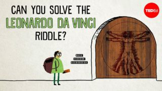 Can you solve the Leonardo da Vinci riddle? – Tanya Khovanova