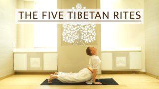The Five Tibetan Rites | SRMD Yoga