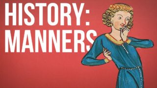 HISTORY OF IDEAS – Manners