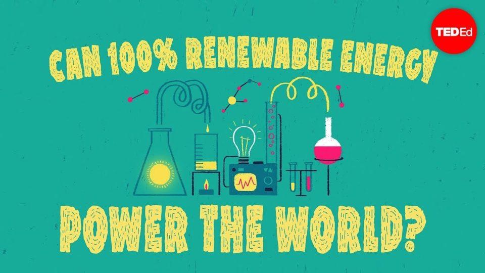 Can 100% renewable energy power the world? – Federico Rosei and Renzo Rosei